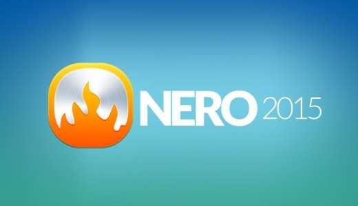 Nero 2015 – Bộ phần mềm đa phương tiện cho máy tính