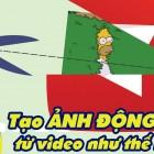 tao-anh-gif-tu-video