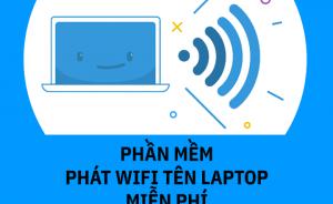5 phần mềm phát wifi miễn phí tốt nhất 2019