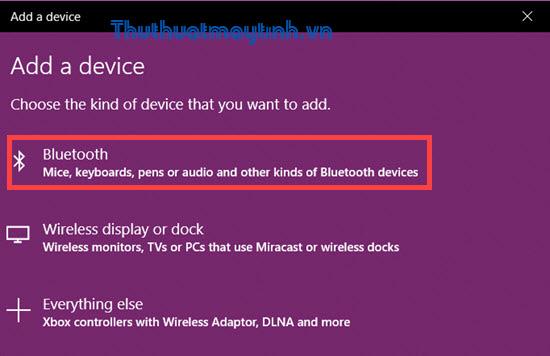 Bật Bluetooth trong Win 10