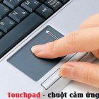 Bàn di chuột cảm ứng ( Touchpad ) trên Laptop không hoạt động