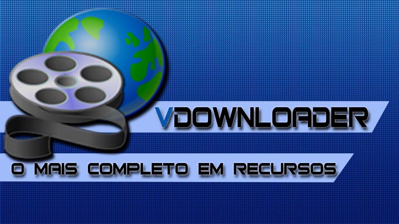 Download VDownloader 4.5.2780 mới nhất - Phần mềm tải video trực tuyến