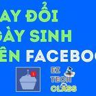 Thay đổi ngày sinh trên Facebook