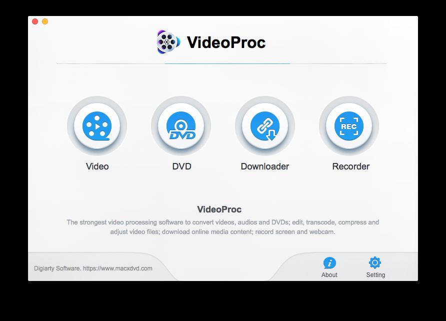 Các chức năng chính trong VideoProc 3