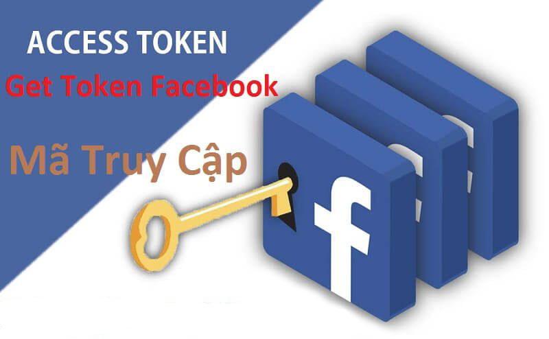 Cách lấy mã Token Facebook nhanh và đơn giản