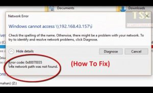sửa lỗi: 0x80070035 the network path was not found